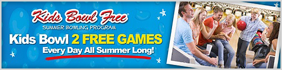 Kids Bowl Free - 2 FREE GAMES, Every Day, All Summer Long!